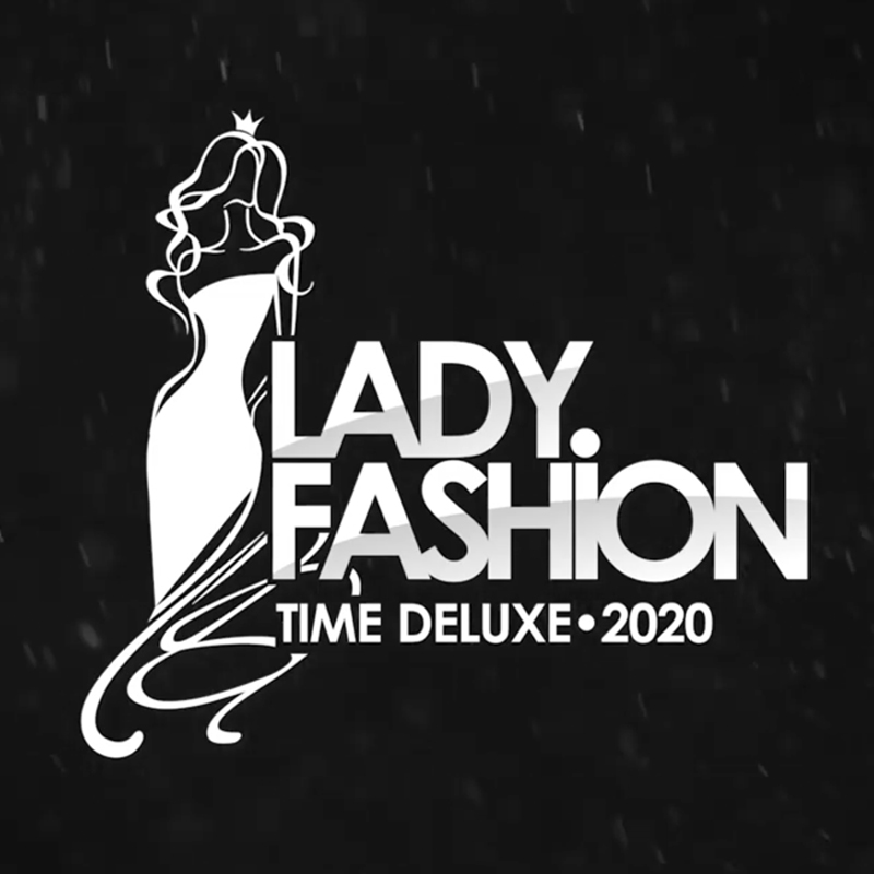 Lady Fashion TiMe Deluxe 2020, итоги